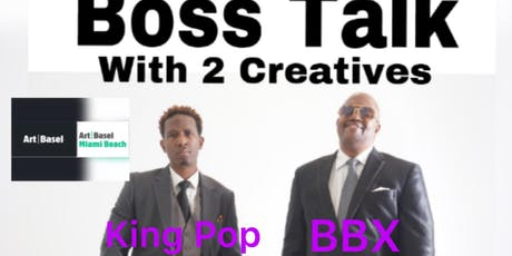 Boss Talk With 2 Creatives  During Art Basel tickets