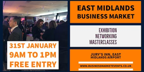 EAST MIDLANDS BUSINESS MARKET tickets