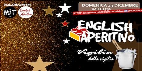 English Aperitivo: vigilia della vigilia! biglietti