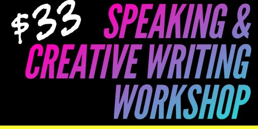 Speaking & Creative Writing Workshop