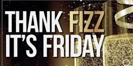 Fizz Friday tickets