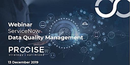 PROCISE Webinar: ServiceNow - Data Quality Management