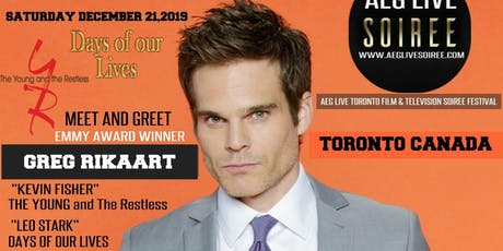 AN EVENING  WITH YOUNG & THE RESTLESS  GREG RIKAART LIVE IN TORONTO DEC 21 tickets