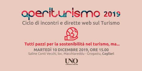 Tutti pazzi per la Sostenibilità nel Turismo, ma biglietti