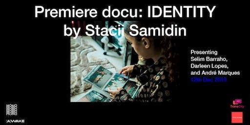 Premiere | Identity x Stacii Samidin