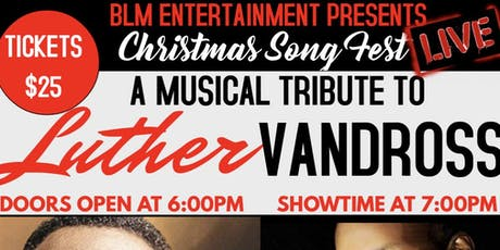 Christmas Song Fest-A Musical Tribute to Luther Vandross (Feat. Danny Clay) tickets