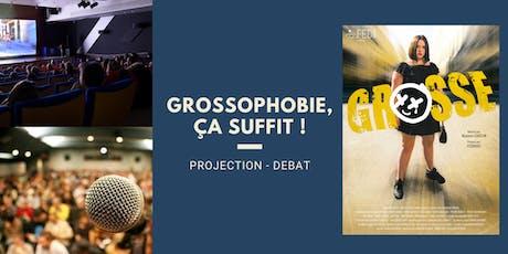 Projection-débat : GROSSOPHOBIE, ça suffit ! 2ème édition ! billets