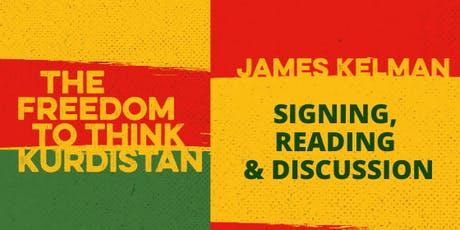 James Kelman: The Freedom to Think Kurdistan tickets