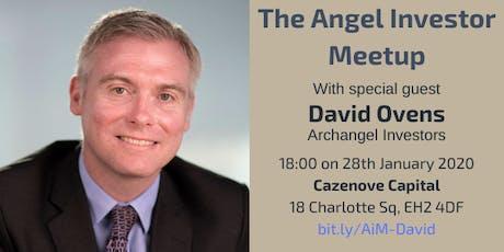 Angel Investor Meetup with David Ovens, Archangel Investors tickets