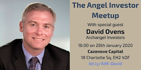 Angel Investor Meetup with David Ovens, Archangel Investors tickets