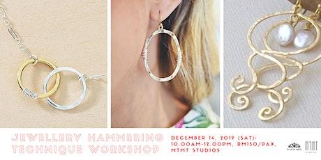Jewellery Hammering Technique Workshop tickets