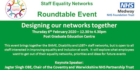 Staff Equality Networks Roundtable (Medway NHS Foundation Trust) tickets
