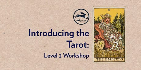 Introduction to the Tarot: Course Level 2 tickets