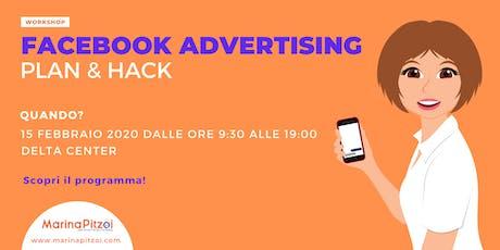 Facebook Advertising Plan & Hack biglietti