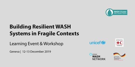 Learning Event: Building Resilient WASH Systems in Fragile Contexts tickets