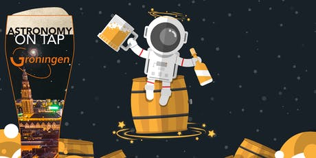 Astronomy on Tap Groningen: January Edition tickets