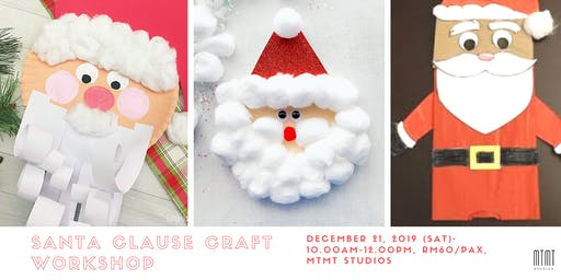 Santa Clause Craft Workshop with Santa Appearance (Kid Friendly)