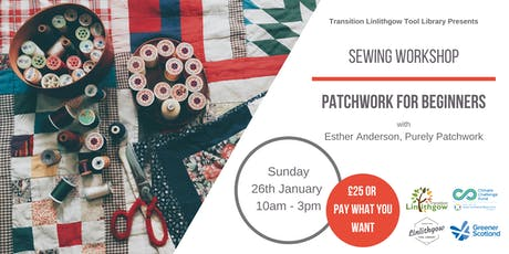 Sewing Workshop: Patchwork for Beginners tickets