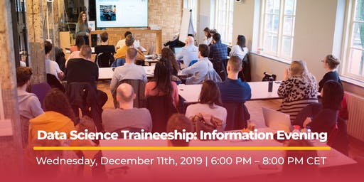 Data Science Traineeship: Information Evening