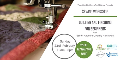 Sewing Workshop: Quilting and Finishing for Beginners tickets
