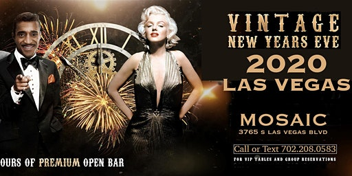 Vintage NYE 2020, 4 hour Open Premium Bar, Premier View of Fireworks Show, New Years Eve in Las Vegas