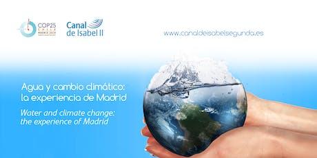 Jornada «Agua y cambio climático: la experiencia de Madrid» entradas