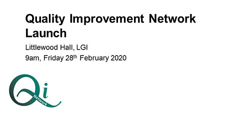 LTHT Quality Improvement Network Launch tickets