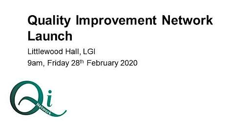 LTHT Quality Improvement Network Launch