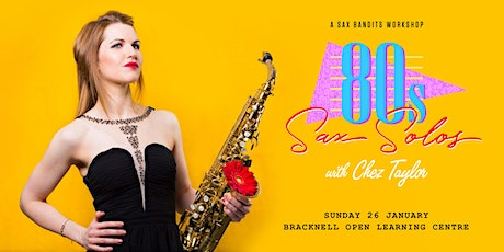 80s Sax Solos with Chez Taylor (Saxophone Workshop) tickets