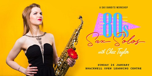 80s Sax Solos with Chez Taylor (Saxophone Workshop)