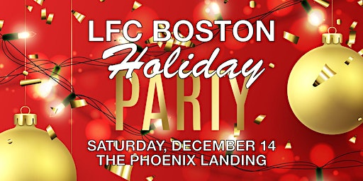 14th Annual LFC Boston Holiday Party