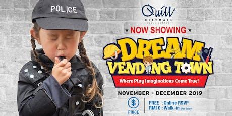 DREAM VENDING TOWN | SERIES 2 tickets
