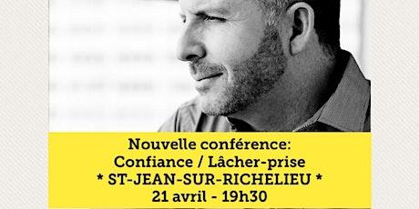 ST-JEAN-SUR-RICHELIEU - Confiance / Lâcher-prise 15$  billets