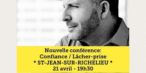 ST-JEAN-SUR-RICHELIEU - Confiance / Lâcher-prise 15$