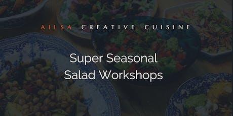 Super Seasonal Salad Cookery Workshops tickets