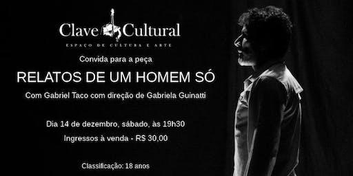 """Teatro:  """"Relatos de um Homem Só"""" na Clave Cultural"""