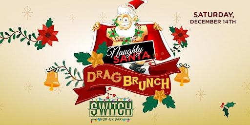 Naughty Santa Drag Brunch   Later Show