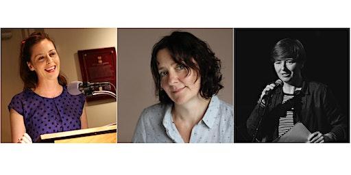Colette Bryce, Sarah Clancy and Annemarie Ní Churreáin