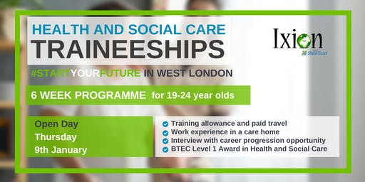 Open day - Health and Social Care traineeships for 19-24 yr old WEST LONDON