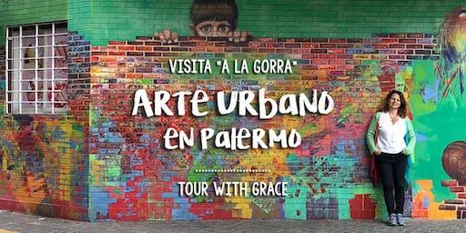 """Visita """"a la gorra"""" - Arte Urbano en Palermo"""