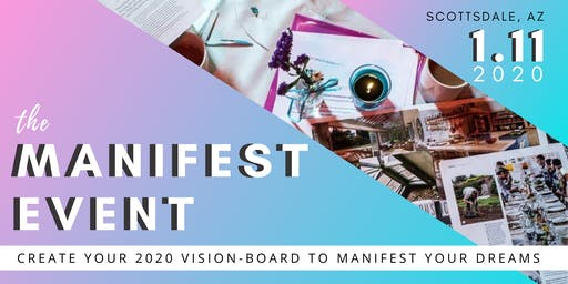 The Manifest Vision-Boarding Event