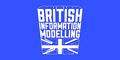 The 10th 3D Repo British Information Modelling - March 2020 tickets