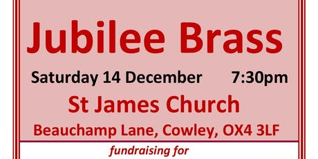 Jubilee Brass concert for Cowley festival of Christmas trees tickets