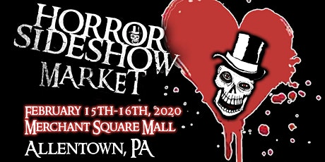 Horror Sideshow Market February 2020 Vendor Sign up tickets
