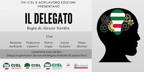 Il Delegato - Spettacolo teatrale  biglietti