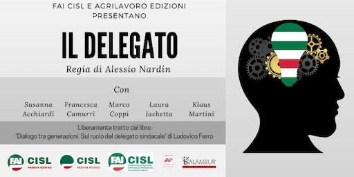 Il Delegato - Spettacolo teatrale