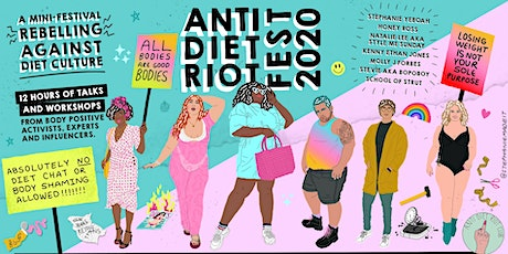 ANTI DIET RIOT FEST 2020: A January rebellion against diet culture tickets