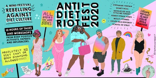 ANTI DIET RIOT FEST 2020: A January rebellion against diet culture