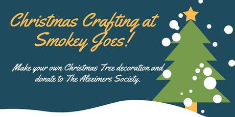 Christmas Crafting at Smokey Joes tickets