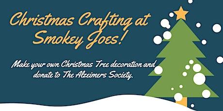 Christmas Crafting at Smokey Joes tickets